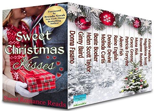Sweet Christmas Kisses: Fourteen Sweet Christmas Romances
