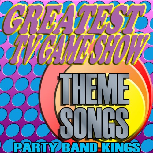 Greatest TV Game Show Theme Songs (Game Show Theme Songs)