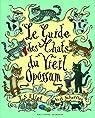 Le guide des chats du vieil opossum par Eliot