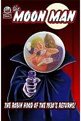 The Moon Man Volume 1 Kindle Edition