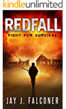 Redfall (A Post-Apocalyptic Survival Thriller Book 1) (English Edition)
