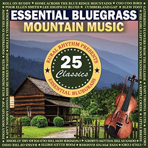 Essential Bluegrass Mountain Music: 25 - Mountain 25 Music