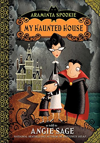 My Haunted House (Araminta Spookie No. 1)