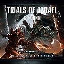 Trials of Azrael: Warhammer 40,000 Audiobook by C Z Dunn Narrated by Sean Barett, Tim Bentinck, Clare Clare, Chris Fairbank, Luke Thompson