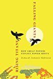Rising Titans, Falling Giants: How Great Powers Exploit Power Shifts (Cornell Studies in Security Affairs) (English Edition)