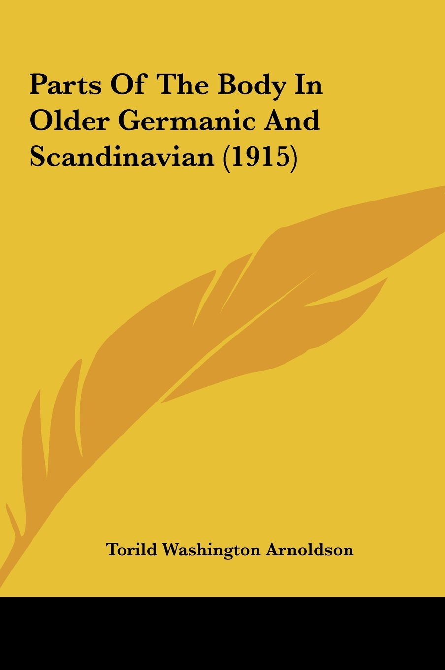 Download Parts Of The Body In Older Germanic And Scandinavian (1915) pdf