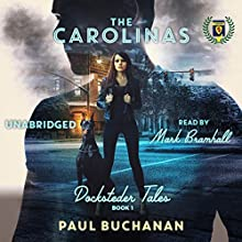 The Carolinas: Docksteder Tales, Book 1 Audiobook by Paul Buchanan Narrated by Mark Bramhall