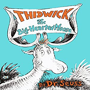 Thidwick, the Big-Hearted Moose Audiobook