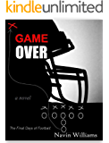 GAME OVER: The Final Days of Football