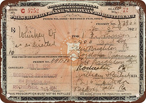 1924 Prescription for Whiskey During Prohibition Vintage Look Reproduction Metal Tin Sign 12X18 Inches (Vintage Signs Bathroom)