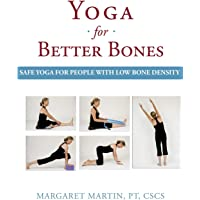 Yoga for Better Bones: Safe Yoga for People with Osteoporosis