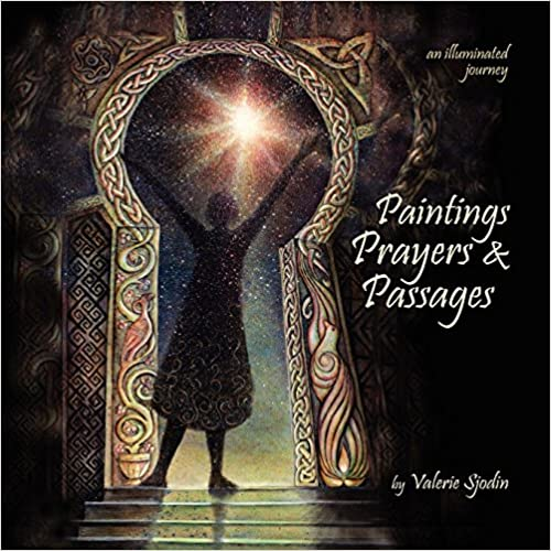 Book Paintings, Prayers and Passages: An Illuminated Journey
