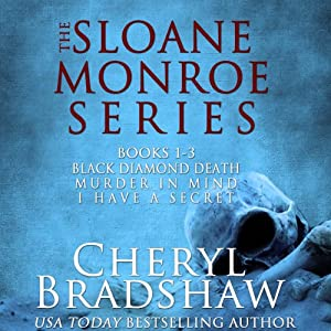 Sloane Monroe Series Boxed Set, Books 1-3 Audiobook