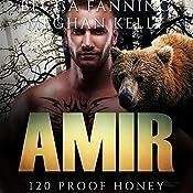 Amir: 120 Proof Honey, Book 3 | Becca Fanning