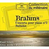 Brahms : Concerto pour piano n° 2 - Ballades Op. 10