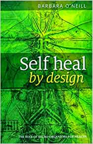 Barbara o neill self heal by design book