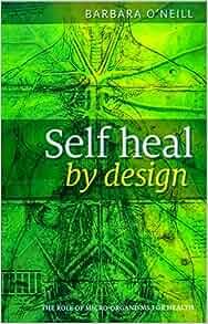 Barbara o neill self heal by design book