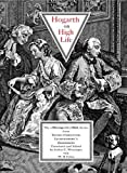 Hogarth on High Life, Georg Christophe Lichtenberg, 1843680270