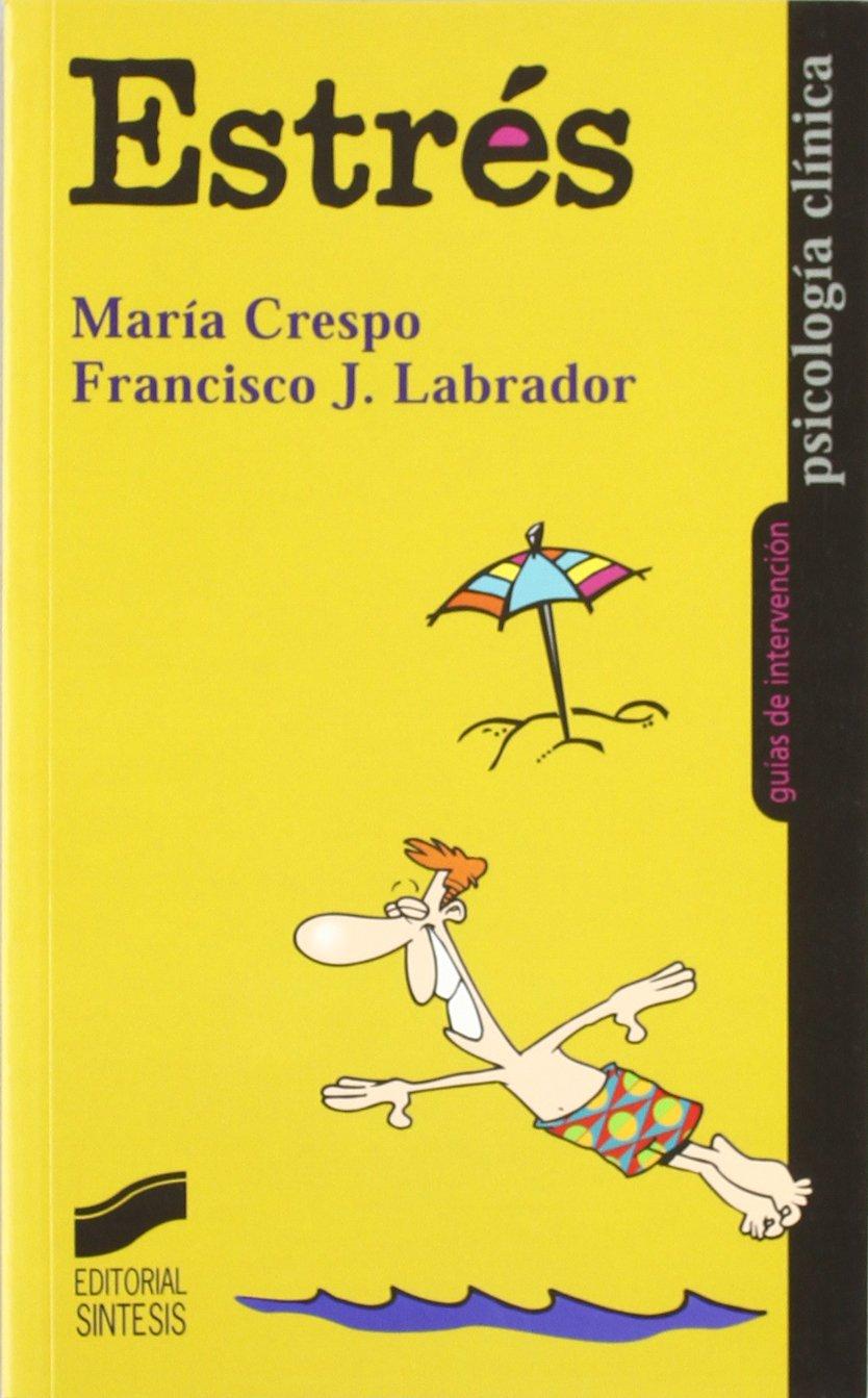 Guías de intervención): Amazon.es: María Crespo López, Francisco Javier Labrador Encinas: Libros