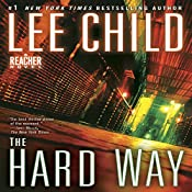 The Hard Way: A Jack Reacher Novel, Book 10 | Lee Child