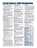 Crystal Reports 2008 Quick Reference Guide: Introduction (Cheat Sheet of Instructions, Tips & Shortcuts - Laminated Card)