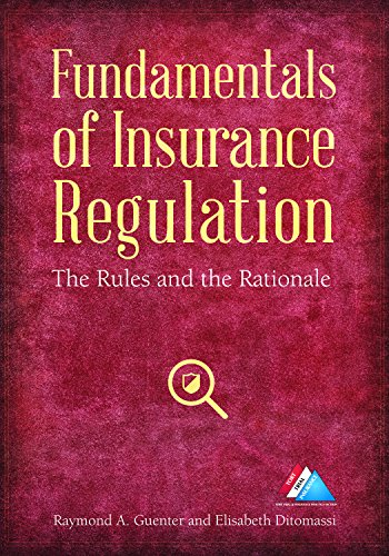 Fundamentals of Insurance Regulation: The Rules and the Rationale (Law Insurance Regulation And)