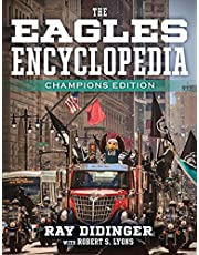 The Eagles Encyclopedia: Champions Edition: Champions Edition