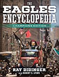 #9: The Eagles Encyclopedia: Champions Edition