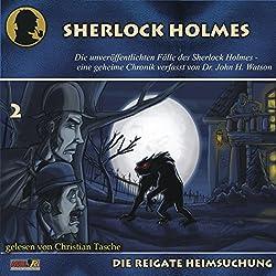 Die Reigate Heimsuchung (Die unveröffentlichten Fälle des Sherlock Holmes 2)