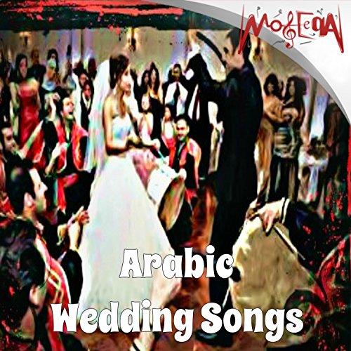 Amazon Arabic Wedding Songs Essam Mostafa Group MP3 Downloads