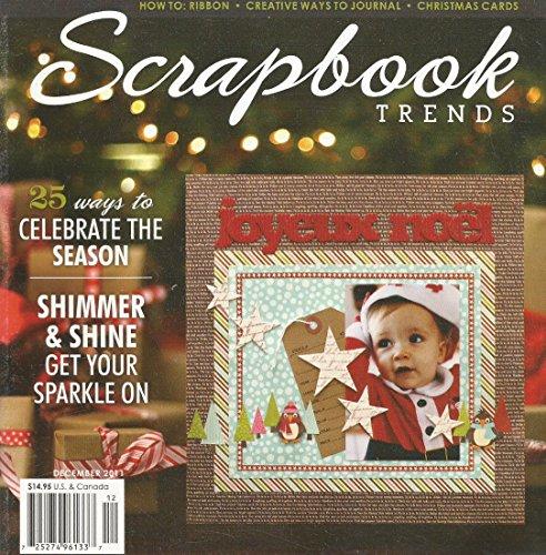 SCRAPBOOK TRENDS MAGAZINE DECEMBER 2011 VOLUME 13 ISSUE 12 - Craft Magazine Trends