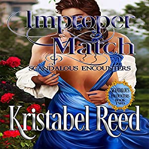 Improper Match: Scandalous Encounters Audiobook