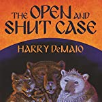 The Open and Shut Case: Octavius Bear, Book 1 | Harry Demaio