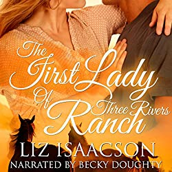 The First Lady of Three Rivers Ranch