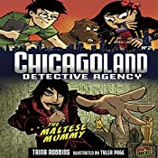 The Maltese Mummy: Chicagoland Detective Agency, Book 2 | Trina Robbins