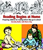 Reading Begins at Home, Second Edition: Preparing Children Before They Go to School