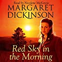 Red Sky in the Morning Audiobook by Margaret Dickinson Narrated by Nicolette McKenzie
