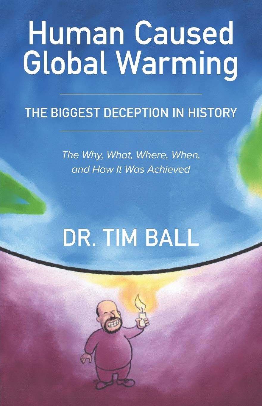 Image result for Human Caused Global Warming tim ball