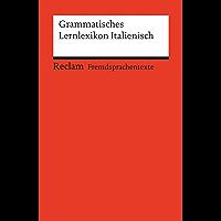 Grammatisches Lernlexikon Italienisch: Reclams Rote Reihe – Fremdsprachentexte (Italian Edition)