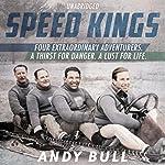 Speed Kings | Andy Bull