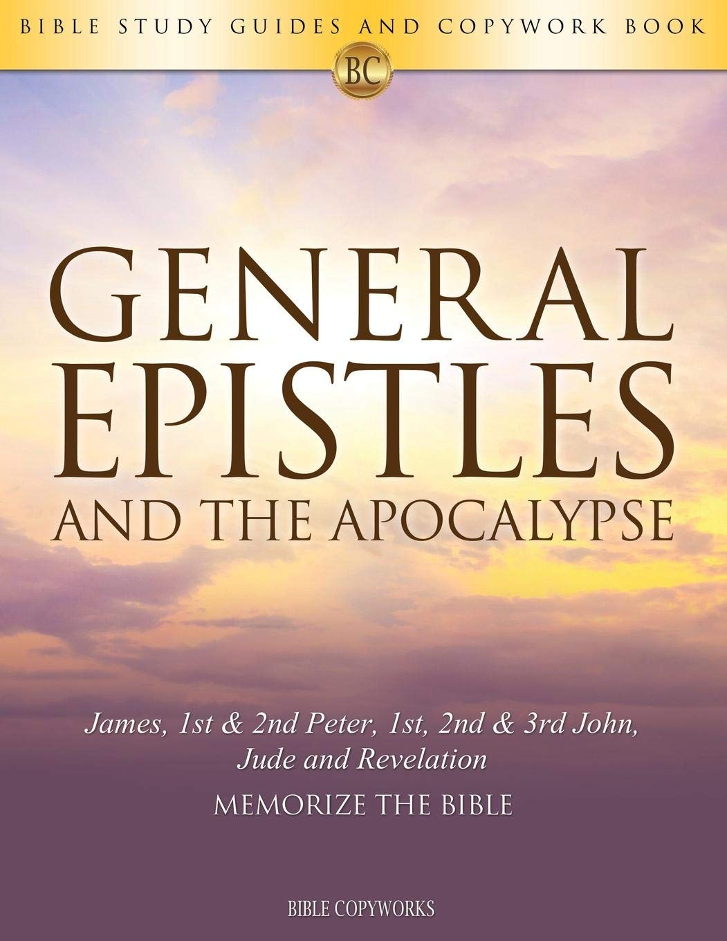 The Truth for Today: The General Epistles