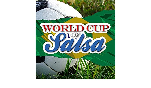 5cf93ab450d World Cup of Salsa (La Copa Mundial) by Various artists on Amazon Music -  Amazon.com