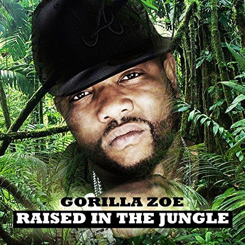 Raised In The Jungle [Explicit]