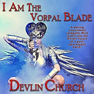 I Am the Vorpal Blade Audiobook