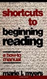 Shortcuts to Beginning Reading, Marie L. Myers, 0810832135