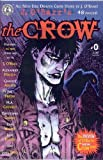 Crow, The: A Cycle of Shattered Lives, Edition# 0