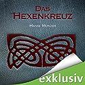 Das Hexenkreuz (Seelenfischer-Tetralogie 2) Audiobook by Hanni Münzer Narrated by Vanida Karun