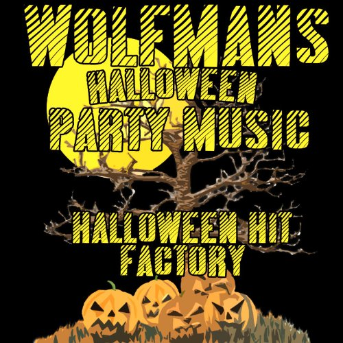 Wolfman's Halloween Party Music ()
