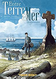 Entre terre et mer, tome 1 : Le jeune saisonnier par Pascal Bresson