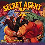Secret Agent X #6 August, 1934 | Brant House,Emile C. Tepperman, Radio Archives
